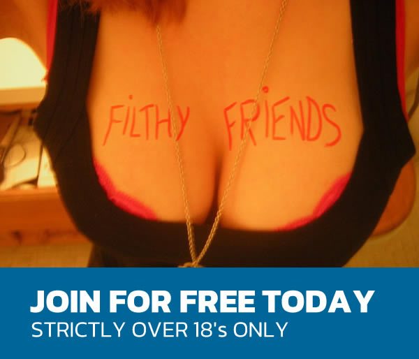 Join Filthy Friends